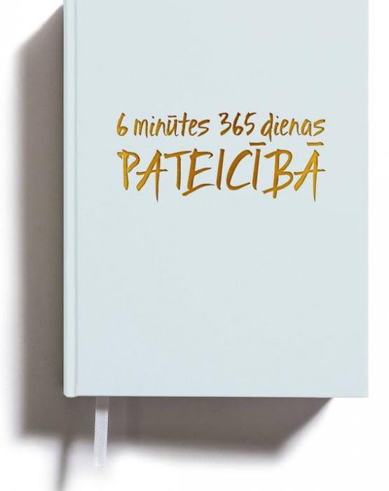 6 minūtes 365 dienas Pateicībā - gaiša