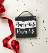 "Koka dekors ""Happy wife Happy life"""