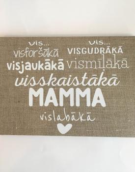 """Kanva """"Mamma"""""""